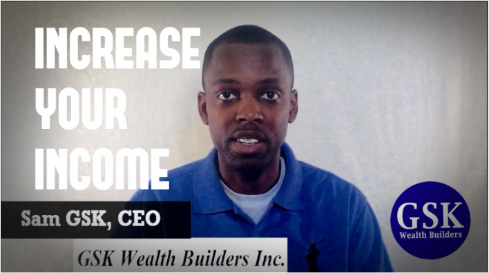 How To Increase Your Income | GSK WEALTH BUILDERS | #WealthElevation